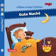 Baby Pixi (unkaputtbar) 88: VE 5 HABA Erste Wörter: Gute Nacht (5 Exemplare)
