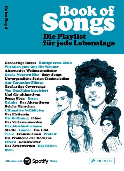 Book of Songs. Die Playlist für jede Lebenslage. Die wahren Geschichten hinter den 500 ultimativen Hits der Popmusik als Buch (gebunden)