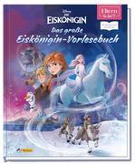 ELTERN-Vorlesebücher: Disney - Das große Eiskönigin-Vorlesebuch