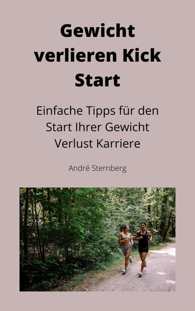 Gewicht verlieren Kick Start als eBook epub