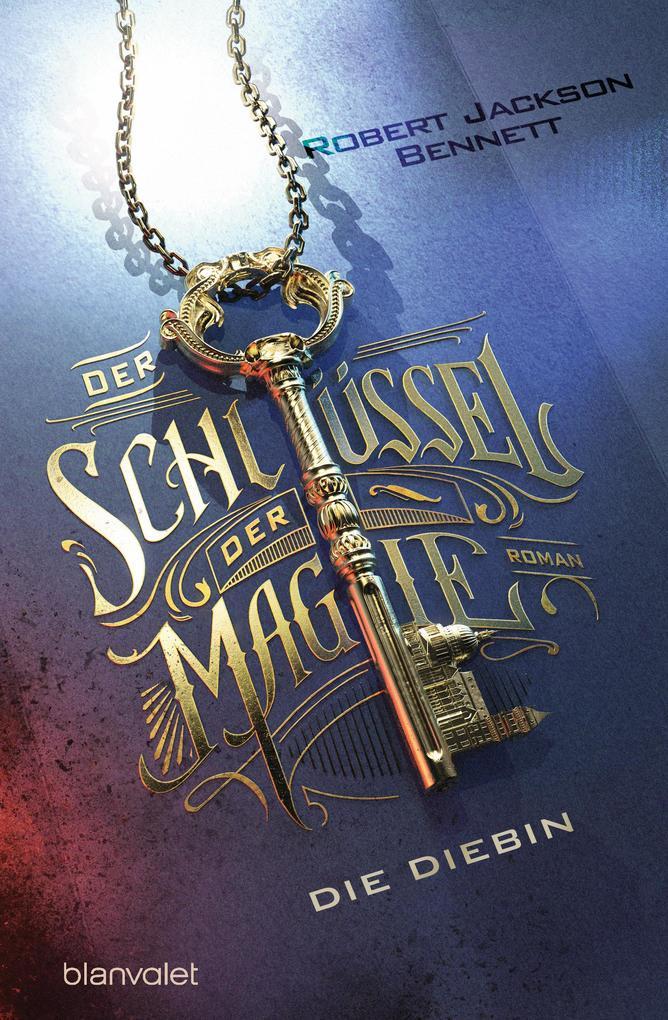 Der Schlüssel der Magie - Die Diebin als eBook epub