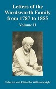 Letters of the Wordsworth Family from 1787 to 1855: Volume II