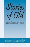 Stories of Old: A Collection of Poems
