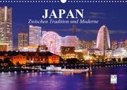 Japan. Zwischen Tradition und Moderne (Wandkalender 2021 DIN A3 quer)