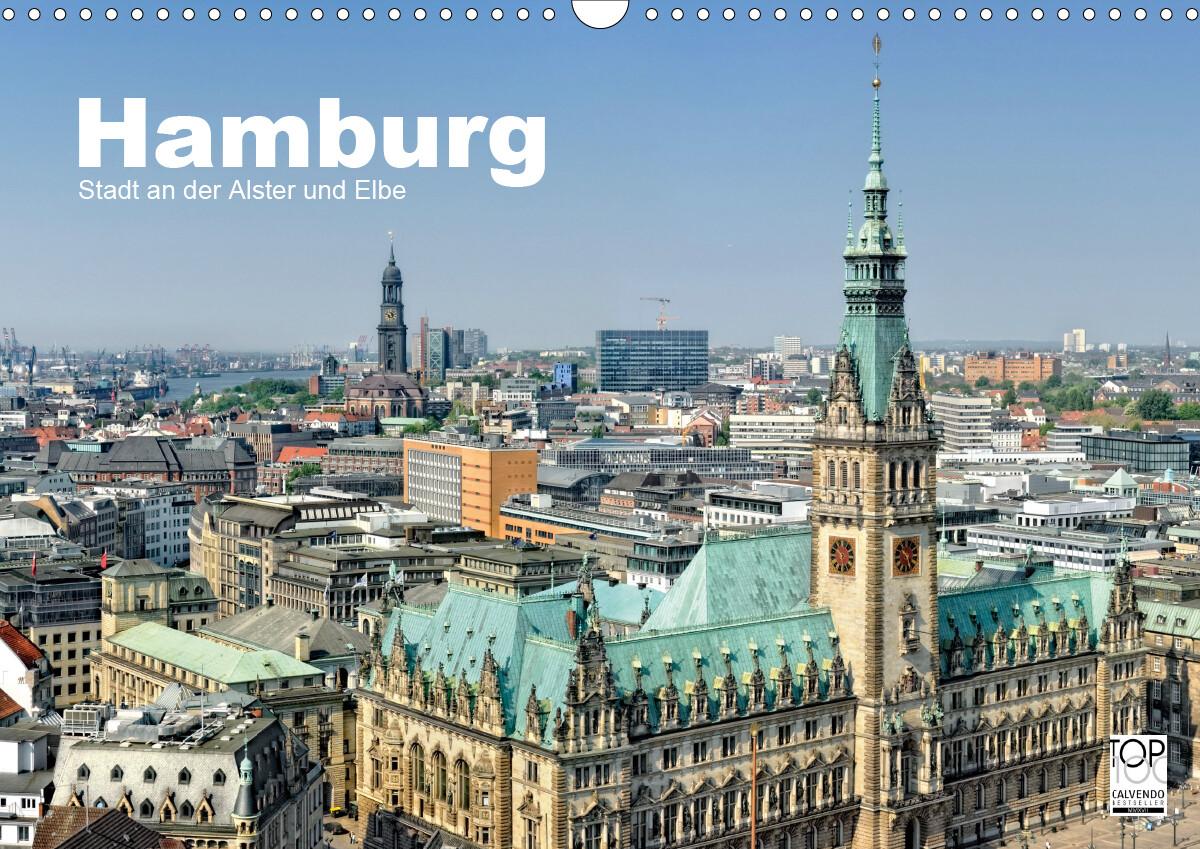 Hamburg Stadt an der Alster und Elbe (Wandkalender 2021 DIN A3 quer) als Kalender