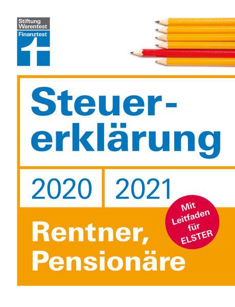 Steuererklärung 2020/2021 - Rentner, Pensionäre (Buch ...