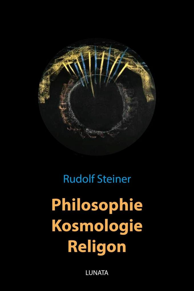 Philosophie, Kosmologie, Religion als eBook epub
