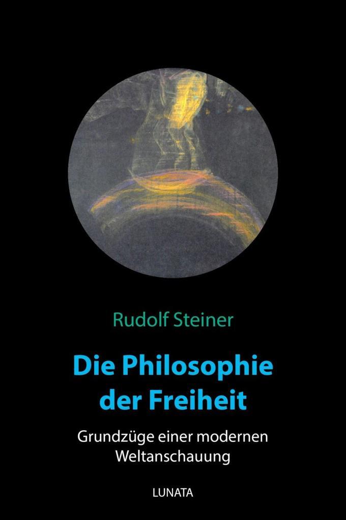 Die Philosophie der Freiheit als eBook epub