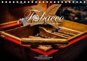 Tobacco - Genuss und Flair der Tabakkultur (Tischkalender 2021 DIN A5 quer)