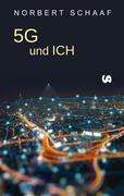5G und ICH