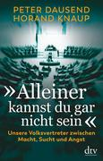 """[Peter Dausend, Horand Knaup: """"Alleiner kannst du gar nicht sein""""]"""
