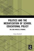 Politics and the Mediatization of School Educational Policy