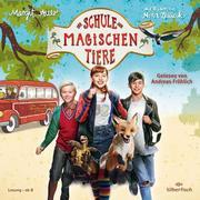 Die Schule der magischen Tiere: Die Schule der magischen Tiere: Das Hörbuch zum Film