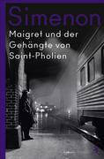 Maigret und der Gehängte von Saint-Pholien