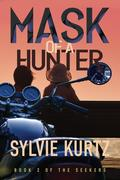 Mask of a Hunter (The Seekers, #2)