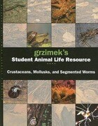 Grzimek's Student Animal Life Resource: Crustaceans, Mollusks and Segmented Worms