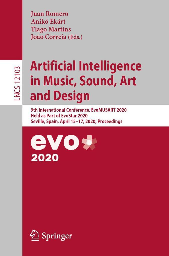 Artificial Intelligence in Music, Sound, Art and Design als eBook pdf