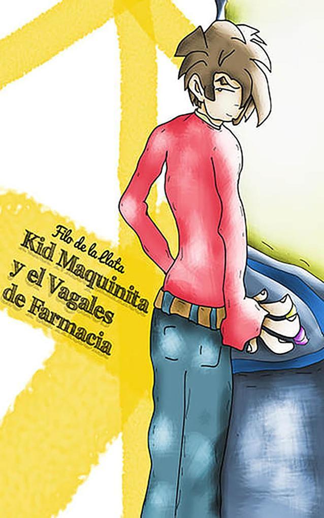 Kid Maquinita y el Vagales de farmacia als eBook epub