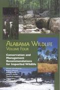 Alabama Wildlife: Conservation and Management Recommendations for Imperiled Wildlife