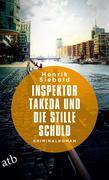 Inspektor Takeda und die stille Schuld