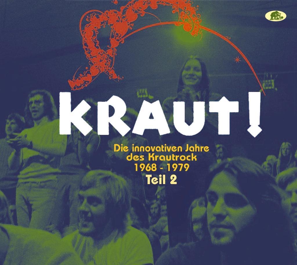 KRAUT! - Die innovativen Jahre des Krautrock 1968-1979, Teil 2 als CD