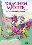Drachenmeister Band 16 - Der Ruf des Klangdrachen