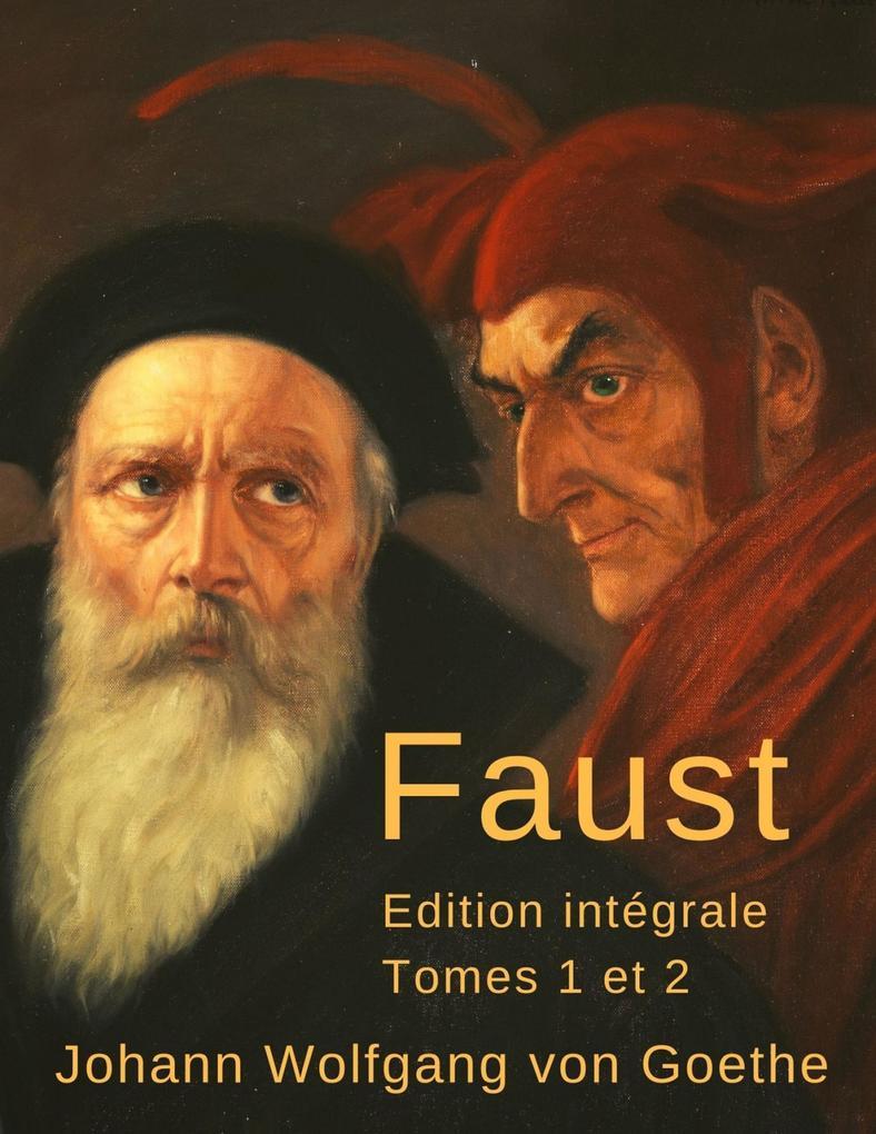 Faust (Édition intégrale, tomes 1 et 2) als eBook epub