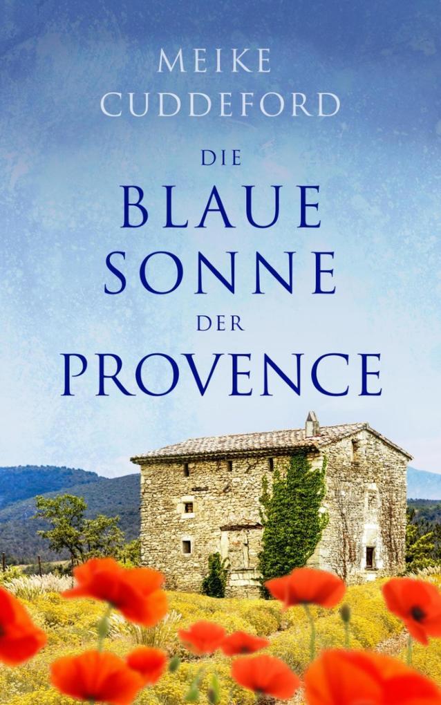 Die blaue Sonne der Provence als eBook epub