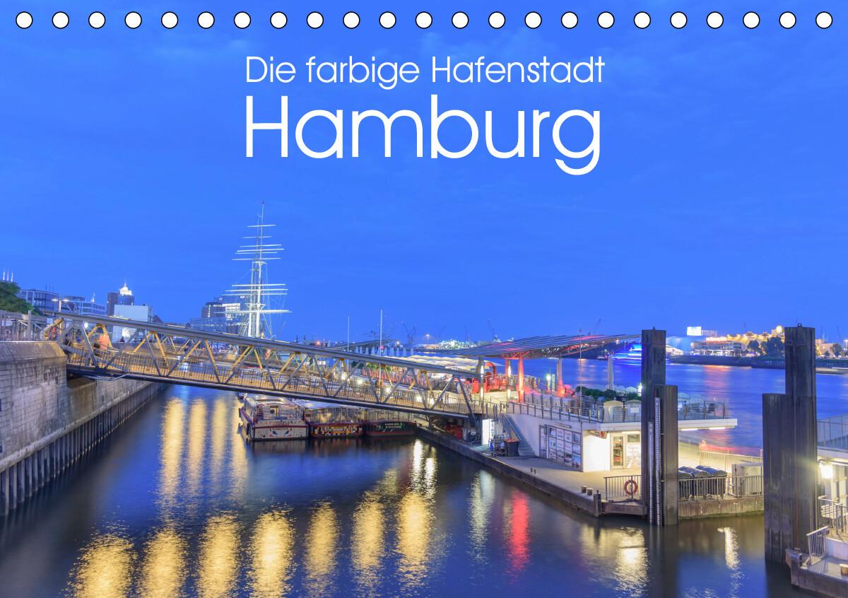 Die farbige Hafenstadt Hamburg (Tischkalender 2021 DIN A5 ...