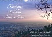 Kostbares Kelkheim - Idylle am Taunus (Wandkalender 2021 DIN A4 quer)