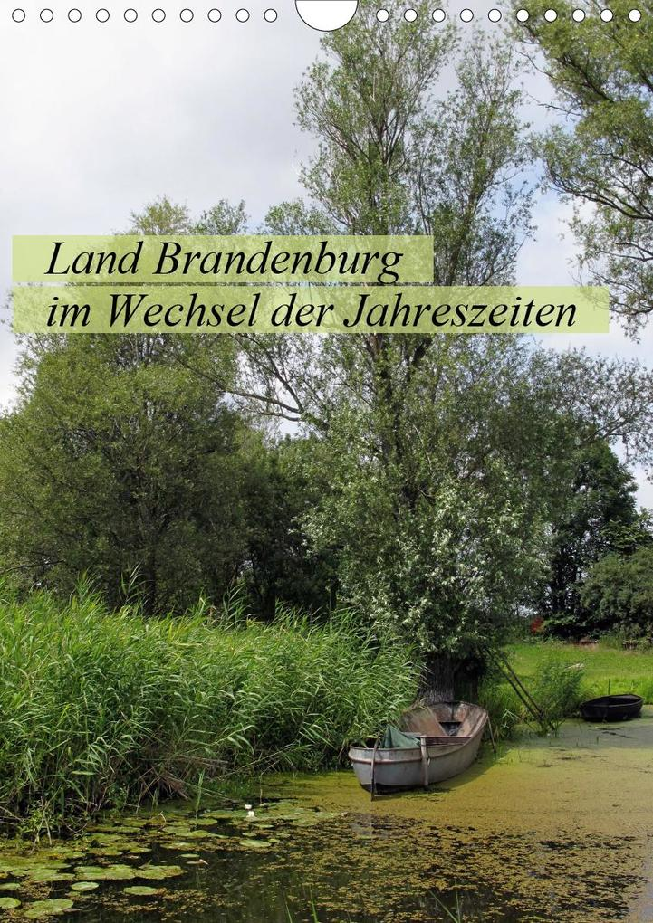 Land Brandenburg im Wechsel der Jahreszeiten (Wandkalender ...