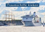 Traumschiffe kieken (Wandkalender 2021 DIN A2 quer)