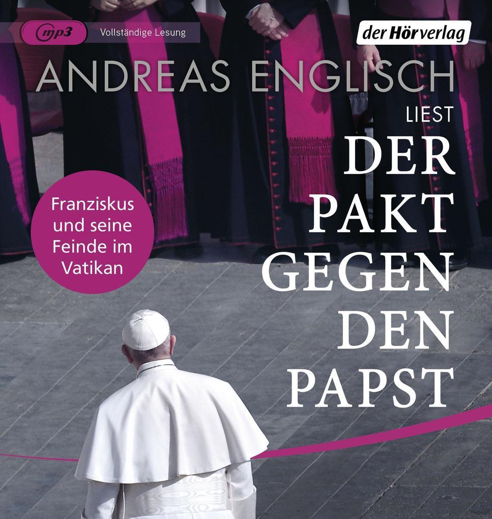 Der Pakt gegen den Papst als Hörbuch CD