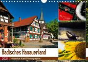 Badisches Hanauerland (Wandkalender 2021 DIN A4 quer)
