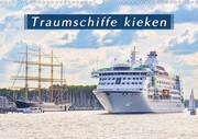 Traumschiffe kieken (Wandkalender 2021 DIN A3 quer)