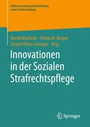 Innovationen in der Sozialen Strafrechtspflege