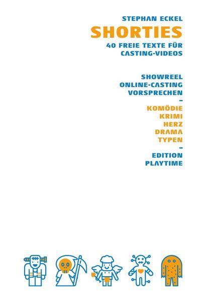 Shorties - 40 freie Texte für Casting-Videos als Buch (kartoniert)