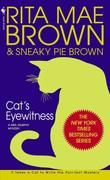 Cat's Eyewitness: A Mrs. Murphy Mystery