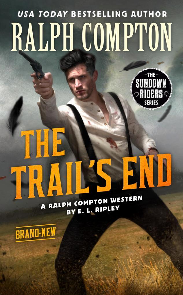 Ralph Compton The Trail's End als Taschenbuch