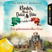 Ein geheimnisvoller Gast - Kloster, Mord und Dolce Vita, Folge 3 (Ungekürzt)