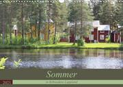 Sommer in Schwedens Lappland (Wandkalender 2021 DIN A3 quer)