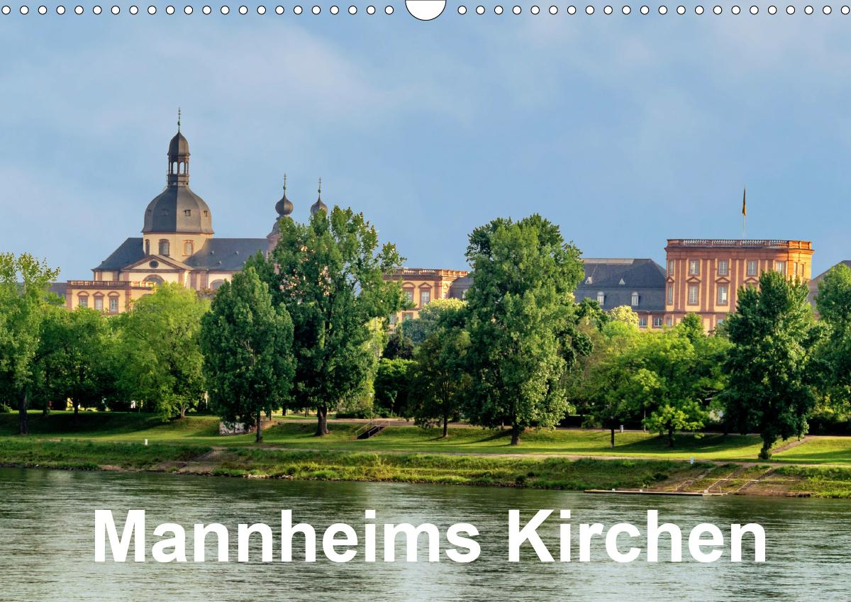 Mannheims Kirchen (Wandkalender 2021 DIN A3 quer) als Kalender
