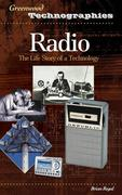 Radio: The Life Story of a Technology
