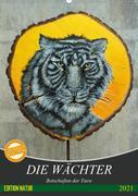 Die Wächter - Botschaften der Tiere (Wandkalender 2021 DIN A2 hoch)