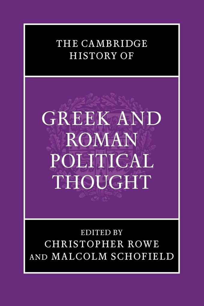 The Cambridge History of Greek and Roman Political Thought als Buch
