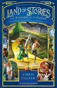 Land of Stories: Das magische Land 4 - Ein Königreich in Gefahr
