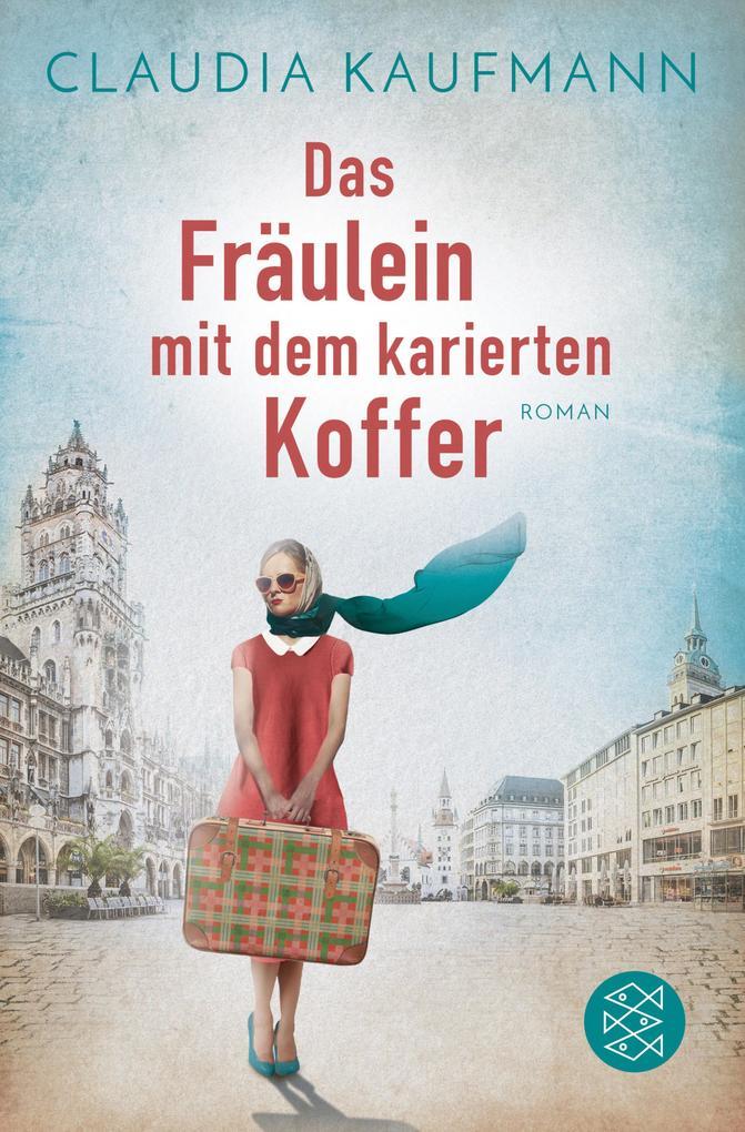 Das Fräulein mit dem karierten Koffer als eBook epub