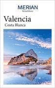 MERIAN Reiseführer Valencia mit Costa Blanca