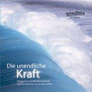 Die unendliche Kraft. CD