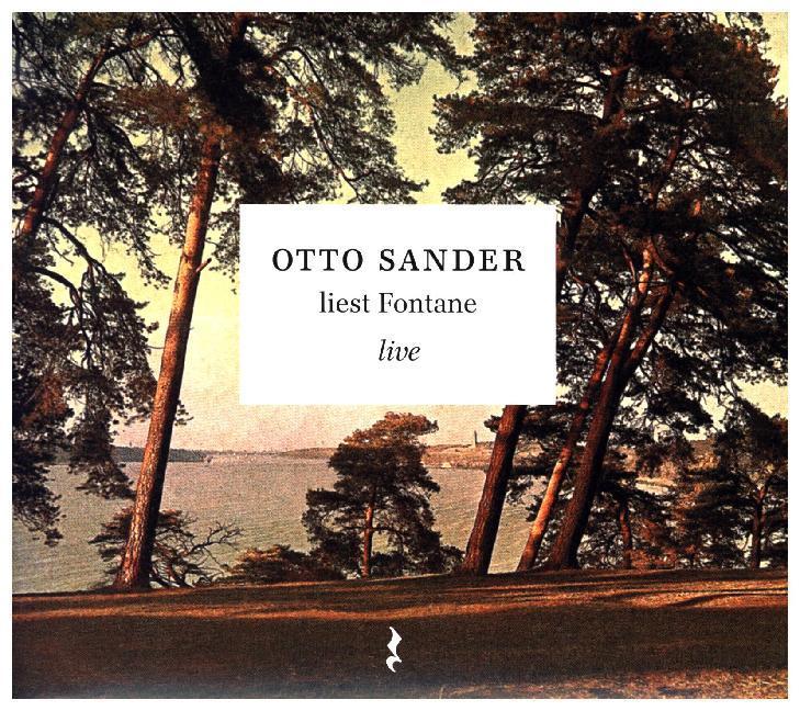Otto Sander liest Fontane live. CD als Hörbuch